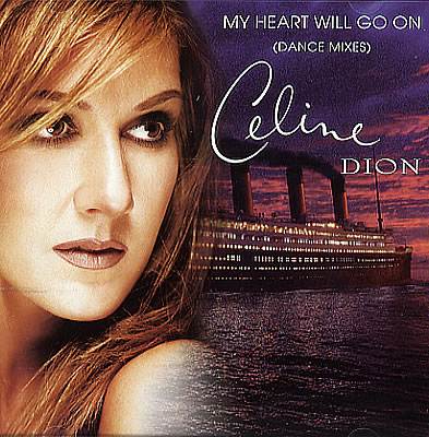 My Heart Will Go On, Celine Dion