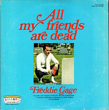 Freddie Gage – All My Friends Are Dead